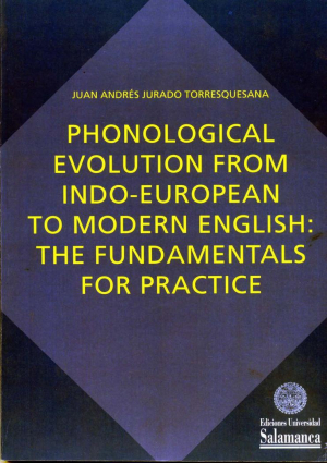 Cubierta para Phonological Evolution From Indo-European to Modern English: The Fundamentals for Practice