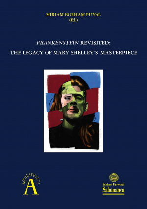 Cubierta para Frankenstein revisited: the legacy of Mary Shelley's masterpiece