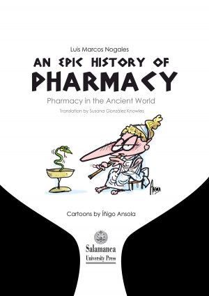 Cubierta para An epic history of pharmacy. Pharmacy in the Ancient World